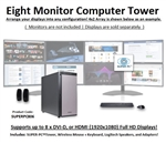 SUPER PC | Eight Monitor Workstation | 7th Gen Intel Core i7 Quadcore CPU