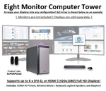 SUPER PC | Eight Monitor Workstation | 7th Gen Intel Core i7 Eight Core CPU