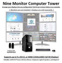 SUPER PC | Nine Monitor Mid-Tower | 7th Gen Intel Core i7 Eight Core CPU